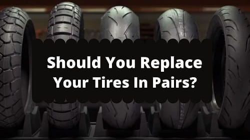 Should You Replace Motorcycle Tires In Pairs